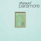 Paramore: Playing God (Paramore: Playing God)