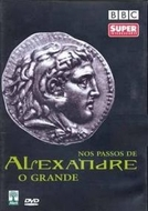 Nos passos de Alexandre (In the Footsteps of Alexander the Great)