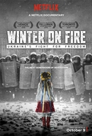 Winter on Fire: Ukraine's Fight for Freedom (Winter on Fire: Ukraine's Fight for Freedom)