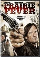 Oeste Selvagem (Prairie Fever)