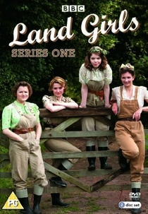 Land Girls (1ª Temporada) - Poster / Capa / Cartaz - Oficial 1