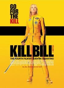 Kill Bill: Volume 1 - Poster / Capa / Cartaz - Oficial 4