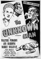 O Homem Desconhecido (The Unknown Man)
