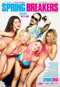 Spring Breakers: Garotas Perigosas - Poster / Capa / Cartaz - Oficial 8