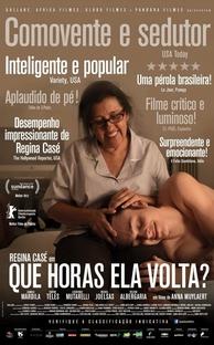 Que Horas Ela Volta? - Poster / Capa / Cartaz - Oficial 3