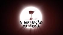 A Maldição da Rosa - Poster / Capa / Cartaz - Oficial 1