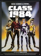 Os Donos do Amanhã (Class of 1984)