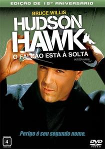 Hudson Hawk - O Falcão Está à Solta - Poster / Capa / Cartaz - Oficial 2