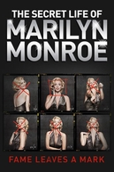 The Secret Life of Marilyn Monroe (The Secret Life of Marilyn Monroe)