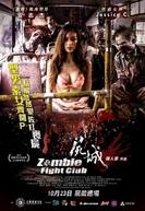 Zombie Fight Club (Shi cheng)