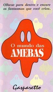 O Mundo das Amebas - Poster / Capa / Cartaz - Oficial 1