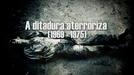 A ditadura aterroriza (1969-1975) (A ditadura aterroriza (1969-1975))