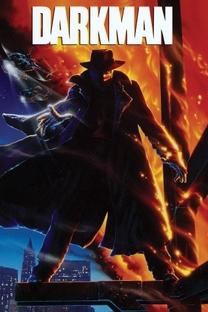 Darkman - Vingança Sem Rosto - Poster / Capa / Cartaz - Oficial 4