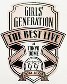 Girls' Generation THE BEST LIVE at Tokyo Dome (Girls' Generation THE BEST LIVE at Tokyo Dome)