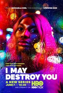 I May Destroy You - Poster / Capa / Cartaz - Oficial 1