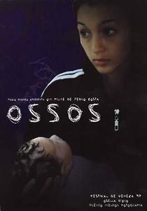 Ossos - Poster / Capa / Cartaz - Oficial 2