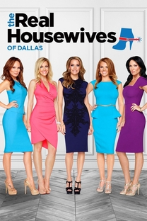 The Real Housewives of Dallas - Poster / Capa / Cartaz - Oficial 1
