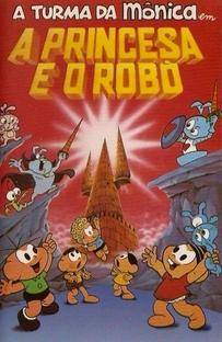 A Turma da Mônica em A Princesa e o Robô - Poster / Capa / Cartaz - Oficial 1