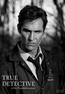 True Detective (1ª Temporada) - Poster / Capa / Cartaz - Oficial 4