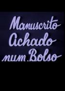 Manuscrito Achado num Bolso (Manuscrito Achado num Bolso)