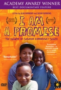 I Am a Promise: The Children of Stanton Elementary School - Poster / Capa / Cartaz - Oficial 1