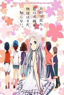 Ano Hi Mita Hana no Namae wo Bokutachi wa Mada Shiranai. - Poster / Capa / Cartaz - Oficial 8