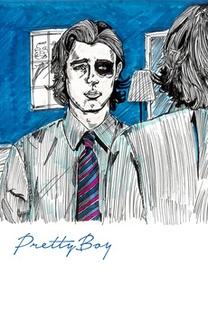 Pretty Boy - Poster / Capa / Cartaz - Oficial 2