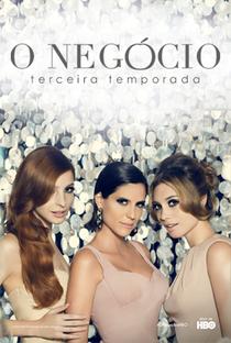 O Negócio (3ª Temporada) - Poster / Capa / Cartaz - Oficial 2