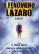 O Fenômeno Lázaro - O Filme (O Fenômeno Lázaro - O Filme)