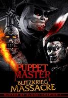 Puppet Master: Blitzkrieg Massacre (Puppet Master: Blitzkrieg Massacre)