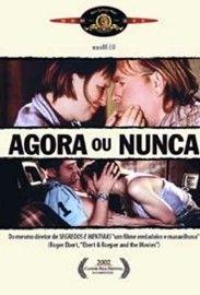 Agora ou Nunca - Poster / Capa / Cartaz - Oficial 2