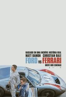 Ford vs Ferrari - Poster / Capa / Cartaz - Oficial 1