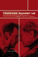 Não Ultrapasse (Trespass Against Us)