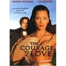 The Courage Of Love (The courage of love)