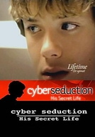 Sedução Virtual (Cyber Seduction - His Secret Life)