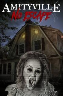 Amityville: No Escape - Poster / Capa / Cartaz - Oficial 1