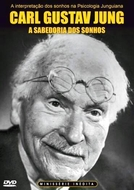 C.G. Jung - A Sabedoria dos Sonhos (C. G. Jung – The Wisdom of the Dream)