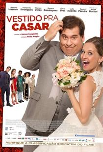 Vestido Pra Casar - Poster / Capa / Cartaz - Oficial 1