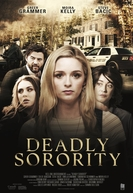 Deadly Sorority (Deadly Sorority)
