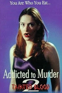 Addicted to Murder 2 - Poster / Capa / Cartaz - Oficial 1