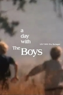 A Day with the Boys (A Day with the Boys)