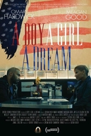 A Boy. A Girl. A Dream: Love on Election Night (A Boy. A Girl. A Dream: Love on Election Night)
