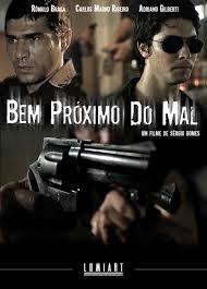 Bem Próximo do Mal - Poster / Capa / Cartaz - Oficial 1