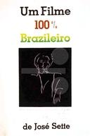 Um Filme 100% Brasileiro (Um filme 100% brazileiro)