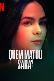 Quem Matou Sara? (Parte 1) - Poster / Capa / Cartaz - Oficial 5