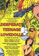 Desperate Teenage Lovedolls (Desperate Teenage Lovedolls)