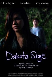 Dakota Skye - Poster / Capa / Cartaz - Oficial 3