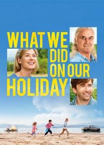 O Que Nós Fizemos No Nosso Feriado - Poster / Capa / Cartaz - Oficial 3