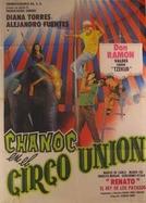 Chanoc en el Circo Unión (Chanoc en el Circo Union)