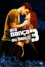 Ela Dança, Eu Danço 3 - Poster / Capa / Cartaz - Oficial 2